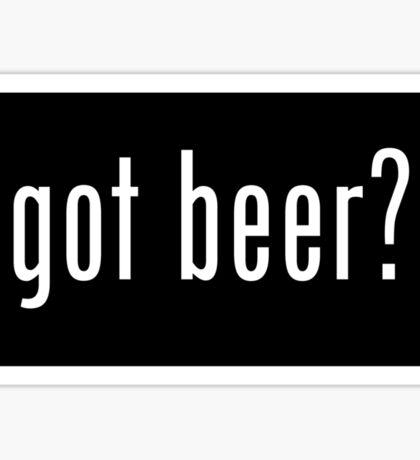got beer? sticker Sticker