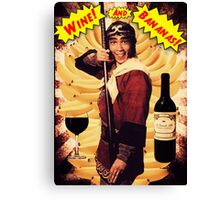 Wine & Bananas Canvas Print