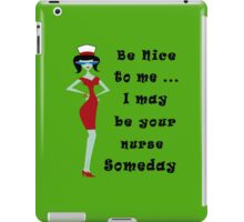 Be nice to me geek funny nerd iPad Case/Skin