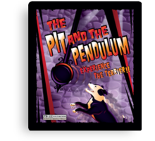The Pit and The Pendulum Canvas Print