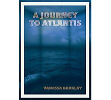 A Journey To Atlantis e-book Cover Art Photographic Print