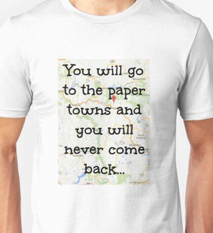 Paper towns. Unisex T-Shirt