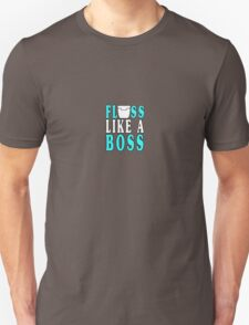 Floss like a boss geek funny nerd Unisex T-Shirt