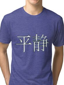 Serenity in Chinese Characters Tri-blend T-Shirt