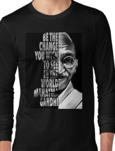 Be The Change.. Long Sleeve T-Shirt