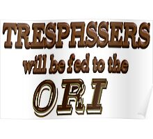 Trespassers Will Be Fed to the Ori Poster