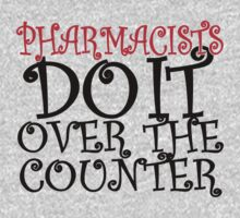 pharmacist do it over the counter by imprasunna