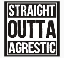 Straight Outta Agrestic by heeheetees
