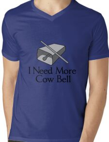 I need more cow bell geek funny nerd Mens V-Neck T-Shirt