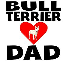 Bull Terrier Dad Photographic Print