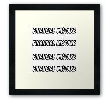4 financial mistake stickers Framed Print