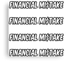 4 financial mistake stickers Canvas Print