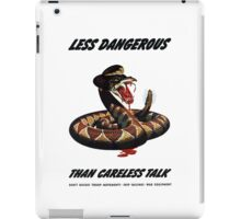 Less Dangerous Than Careless Talk - WW2 iPad Case/Skin