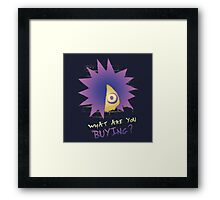 What are you buying? Framed Print