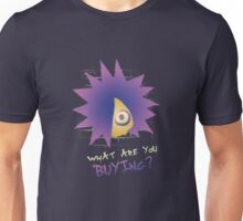 What are you buying? Unisex T-Shirt