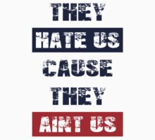 "Patriots Fan ""They Hate Us Cause They Ain't Us"" by emrdesigns"