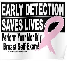 Early Detection Saves Lives - Version 1 Poster