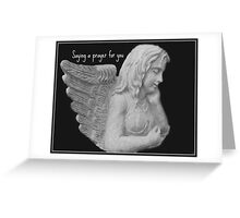 Angel Saying a Prayer For You Greeting Card