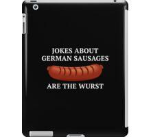 Jokes About German Sausages iPad Case/Skin