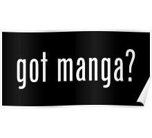got manga? Poster