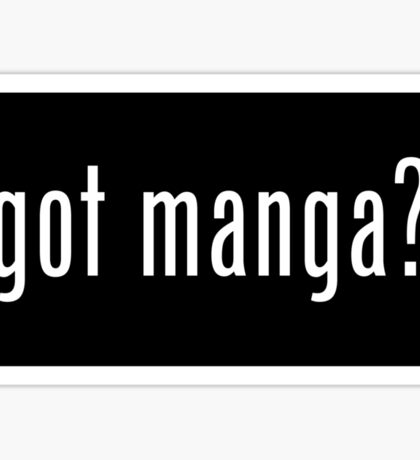 got manga? sticker Sticker