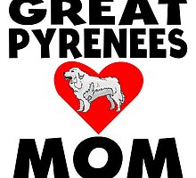Great Pyrenees Mom by GiftIdea