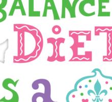 My idea of a balanced diet is a cupcake in each hand-light Sticker