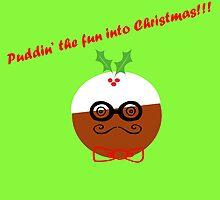 Puddin' The Fun Into Christmas by CreativeEm