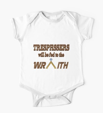 Trespassers Will Be Fed to the Wraith One Piece - Short Sleeve