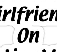 I Met My Girlfriend on ChristianMingle Sticker