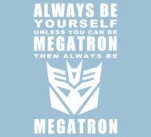 Always - Megatron Kids Tee
