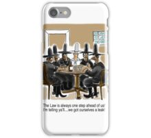 Outlaw Cowboys have a Leak iPhone Case/Skin