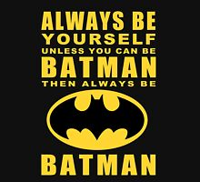 Always - Batman T-Shirt
