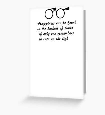 Happiness can be found... Greeting Card