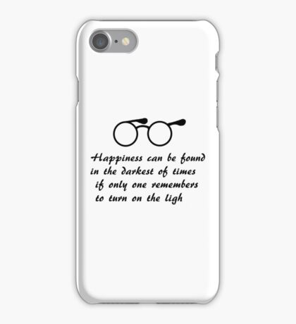 Happiness can be found... iPhone Case/Skin