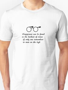 Happiness can be found... T-Shirt