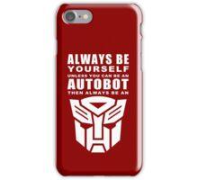 Always - Autobot iPhone Case/Skin