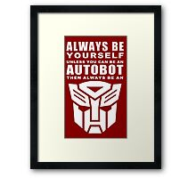 Always - Autobot Framed Print