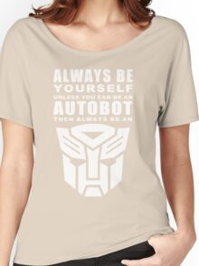 Always - Autobot Women's Relaxed Fit T-Shirt