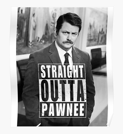 Striaght Outta Pawnee Poster
