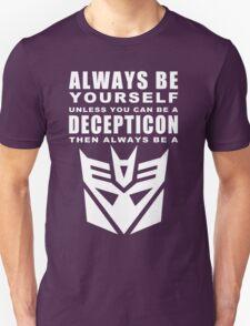 Always - Decepticon Unisex T-Shirt