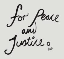 For Peace And Justice by Roberto Castro Ruz