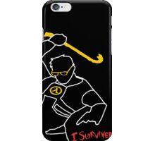 I Survived iPhone Case/Skin