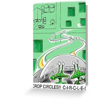 Crop Circles - Outer Space aliens can't make correct crop circles Greeting Card