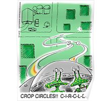 Crop Circles - Outer Space aliens can't make correct crop circles Poster