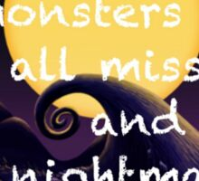 The Monsters Are All Missing and the Nightmare's Can't be Found!  Sticker