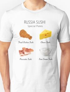 Russia Sushi's Special Plates T-Shirt