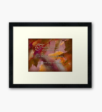 spread light - wisdom saying 9 Framed Print