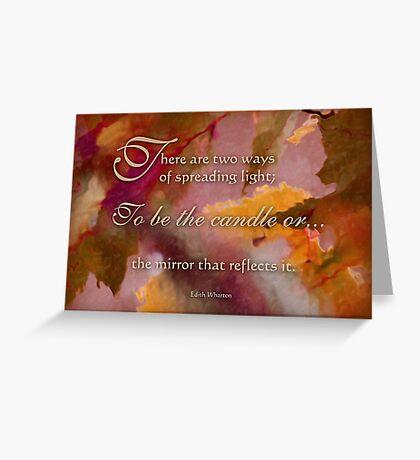 spread light - wisdom saying 9 Greeting Card