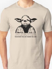 "S L O W D A ""Procrastinate I will and a sandwich I will make.."" T-Shirt"